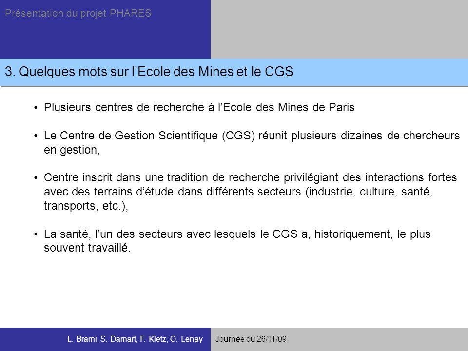 3. Quelques mots sur l'Ecole des Mines et le CGS