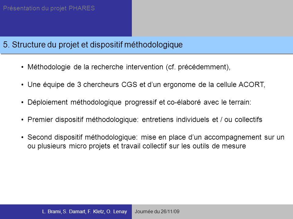 5. Structure du projet et dispositif méthodologique