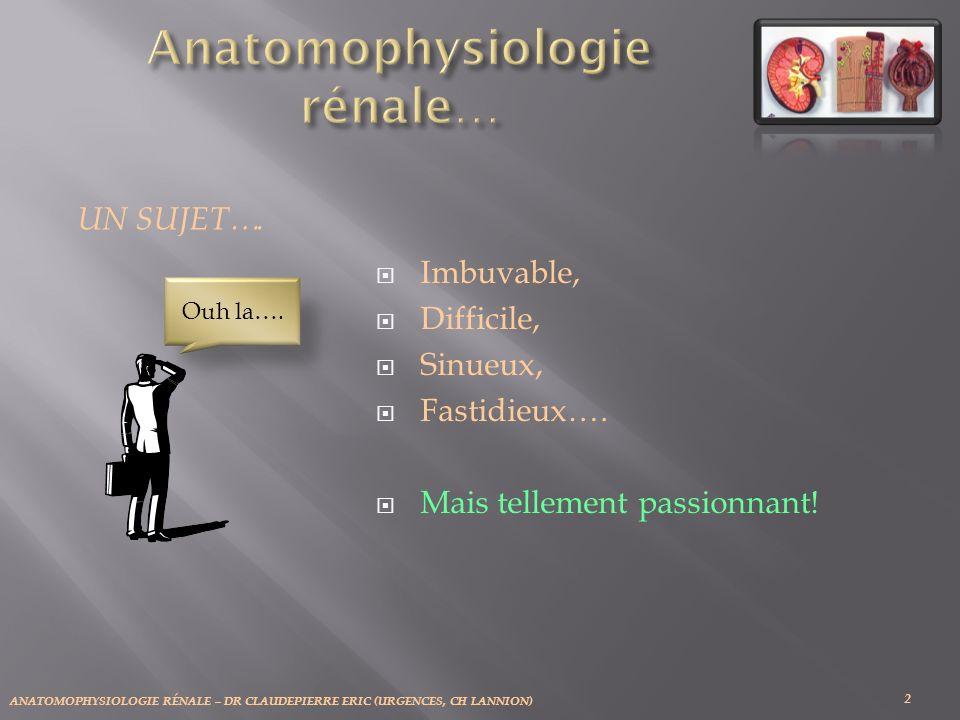 Anatomophysiologie rénale…