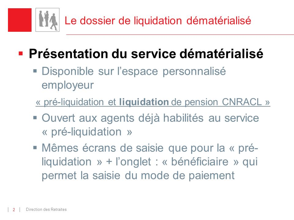 Le dossier de liquidation dématérialisé