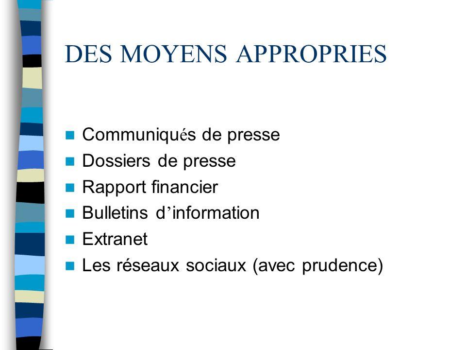 DES MOYENS APPROPRIES Communiqués de presse Dossiers de presse