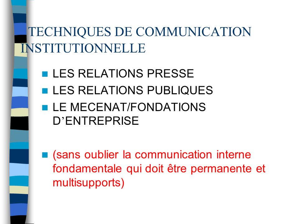 TECHNIQUES DE COMMUNICATION INSTITUTIONNELLE