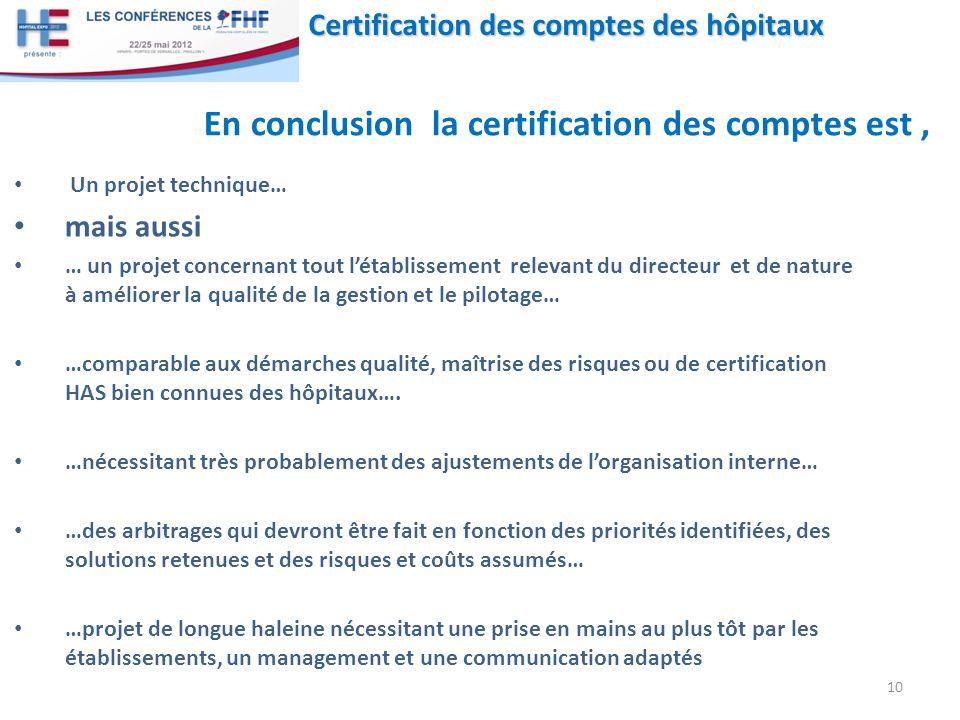 En conclusion la certification des comptes est ,