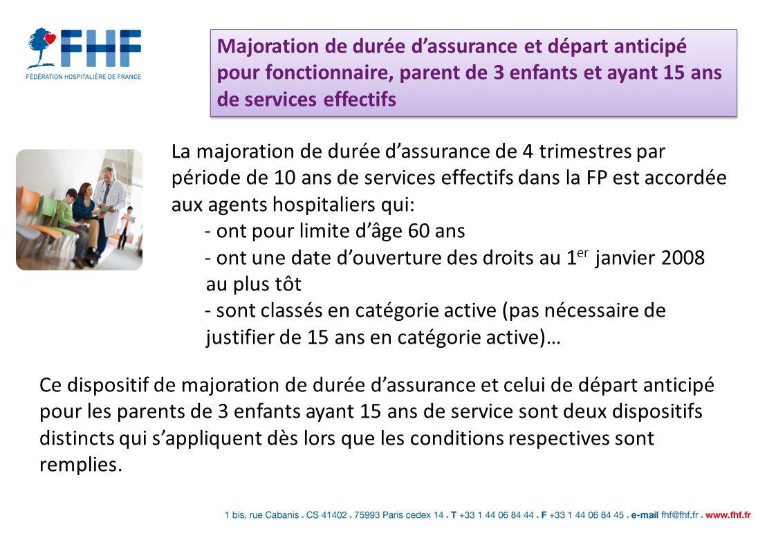 Majoration de durée d'assurance et départ anticipé pour fonctionnaire, parent de 3 enfants et ayant 15 ans de services effectifs