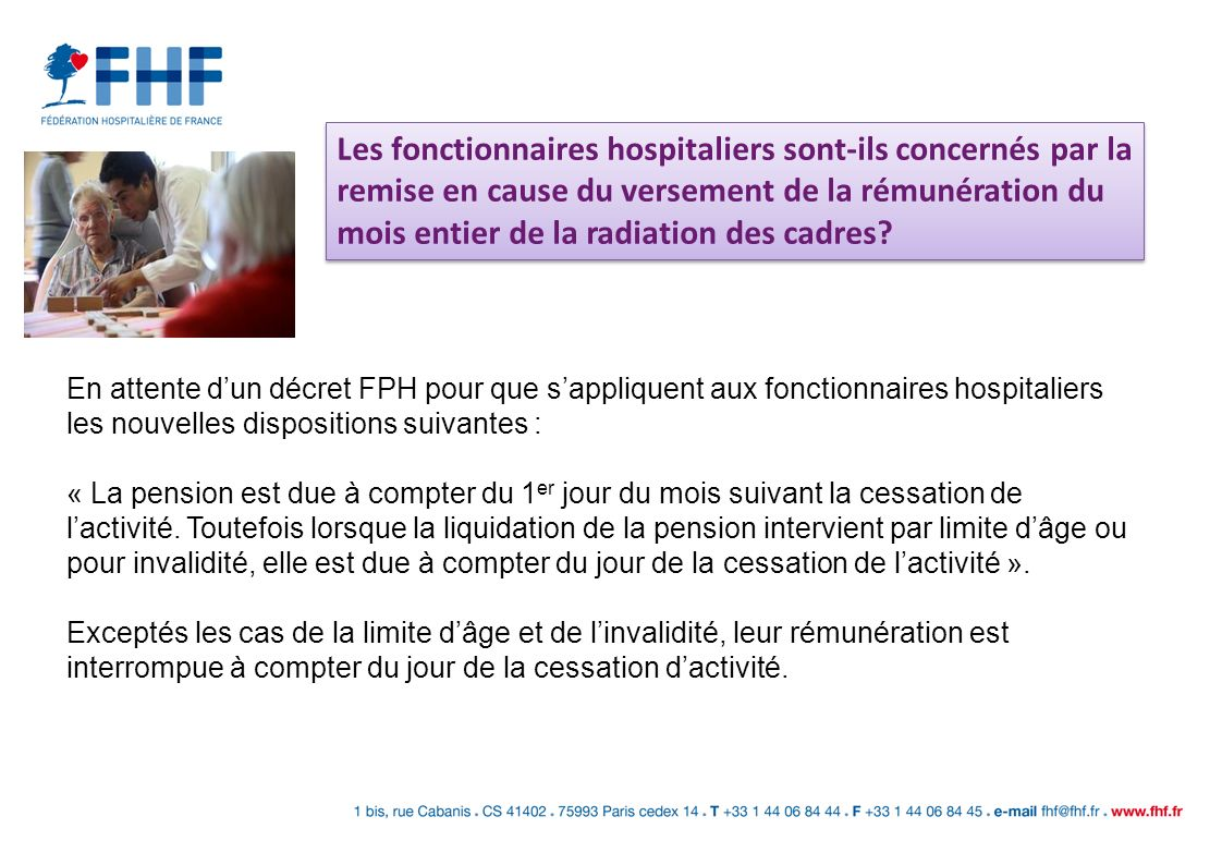 Les fonctionnaires hospitaliers sont-ils concernés par la remise en cause du versement de la rémunération du mois entier de la radiation des cadres