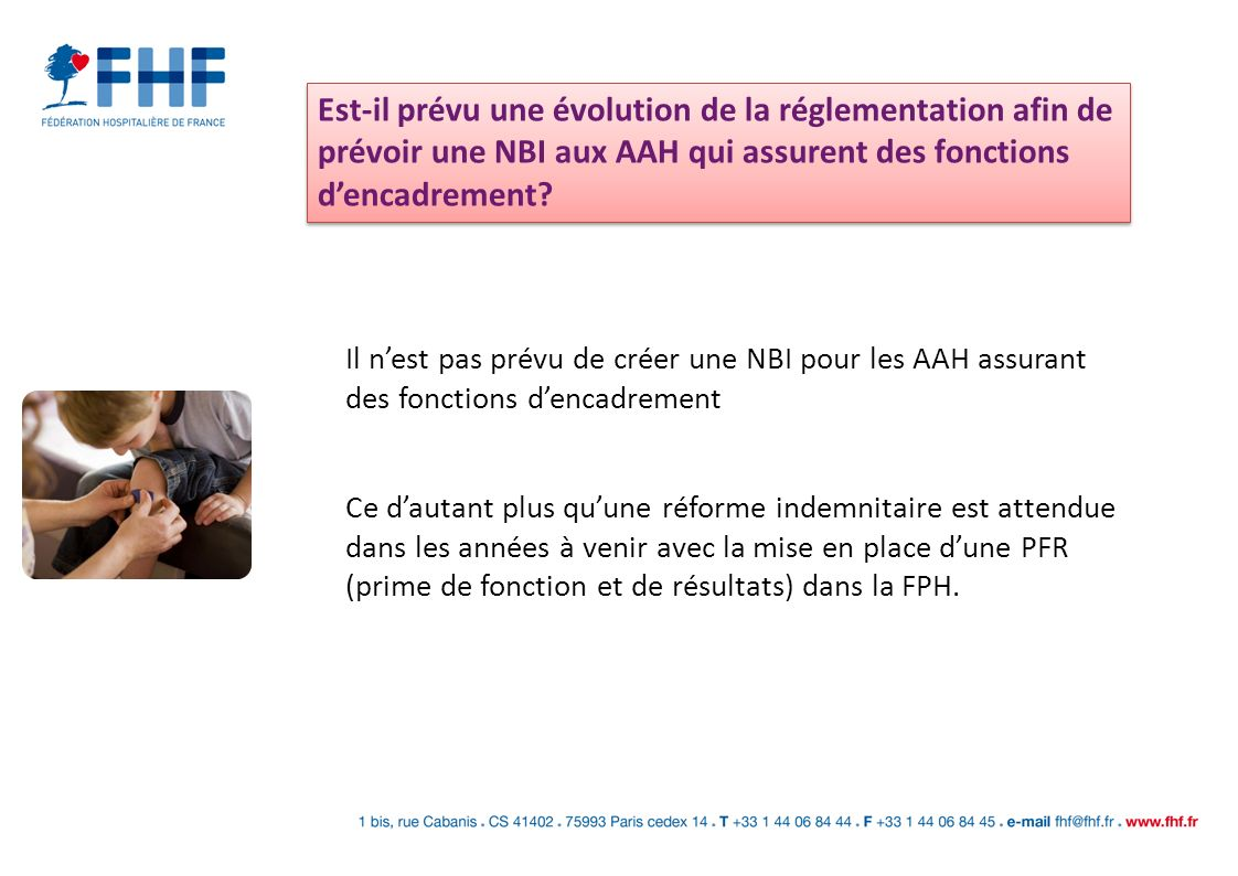 Est-il prévu une évolution de la réglementation afin de prévoir une NBI aux AAH qui assurent des fonctions d'encadrement