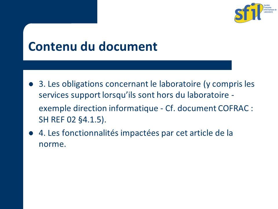 Contenu du document 3. Les obligations concernant le laboratoire (y compris les services support lorsqu'ils sont hors du laboratoire -