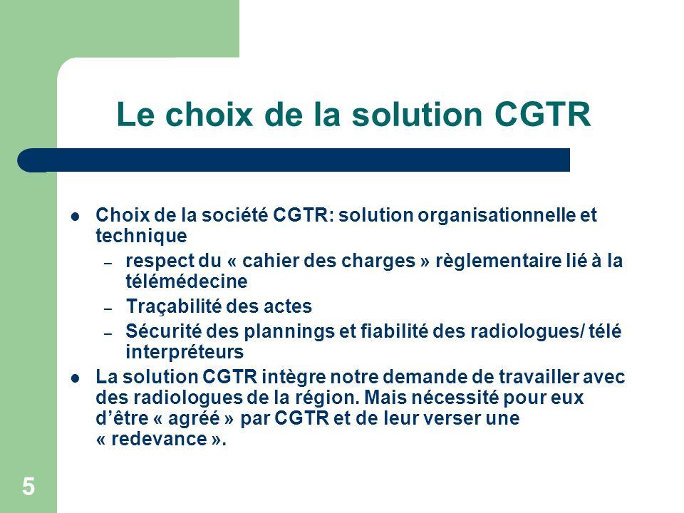 Le choix de la solution CGTR