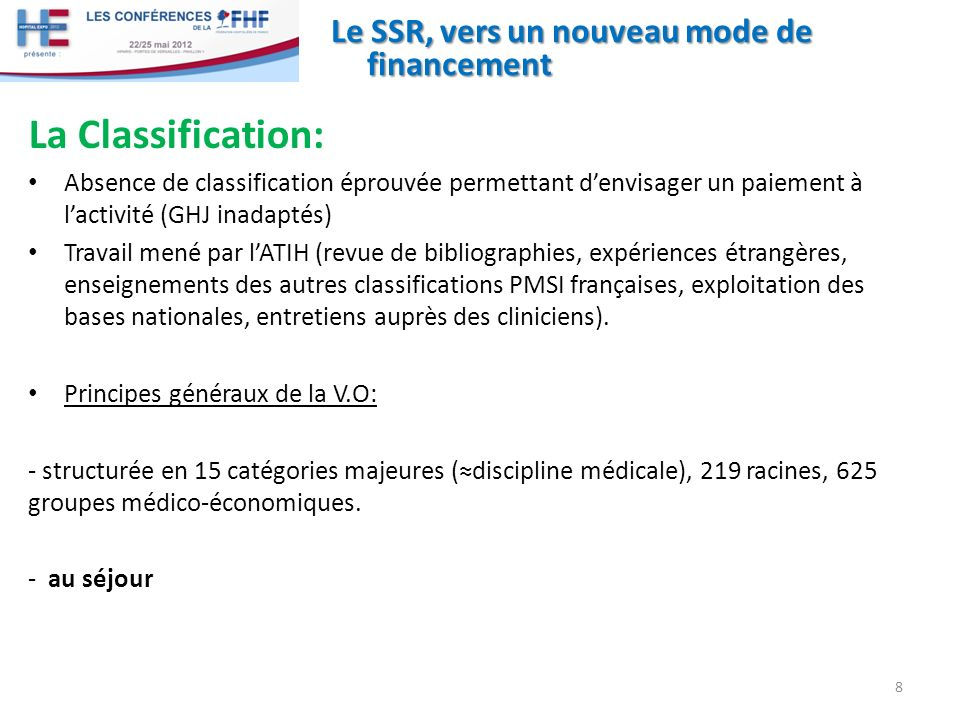 La Classification: Le SSR, vers un nouveau mode de financement
