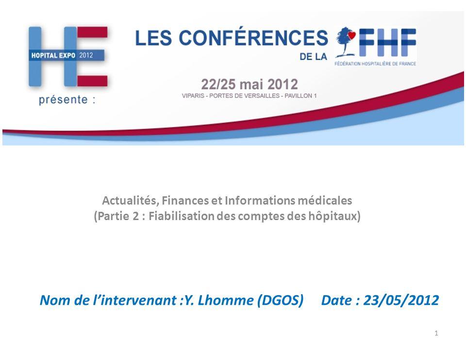 Nom de l'intervenant :Y. Lhomme (DGOS) Date : 23/05/2012