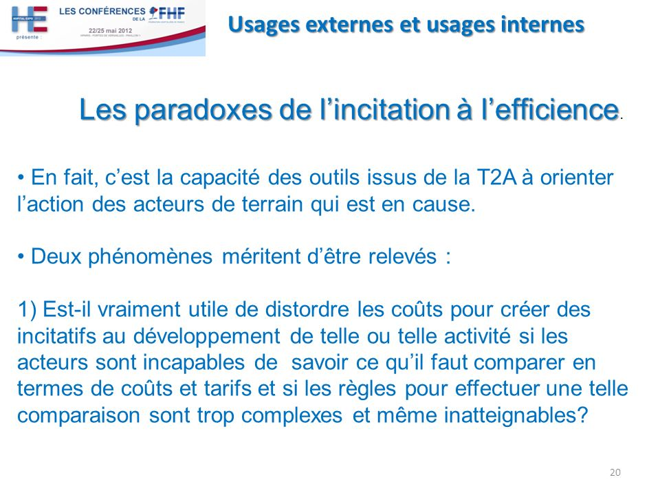 Les paradoxes de l'incitation à l'efficience.