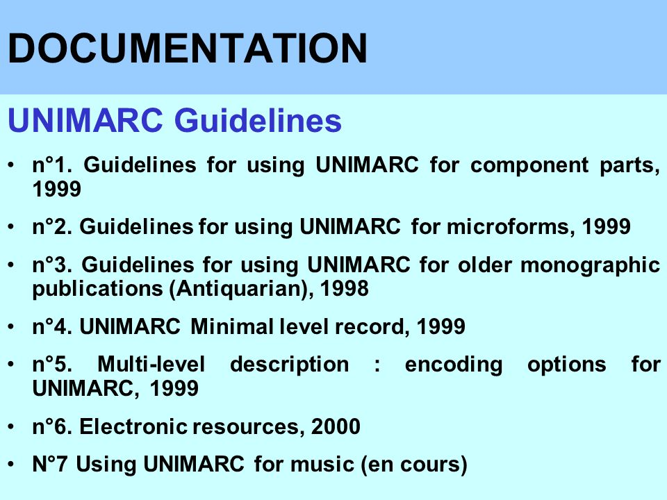 DOCUMENTATION UNIMARC Guidelines