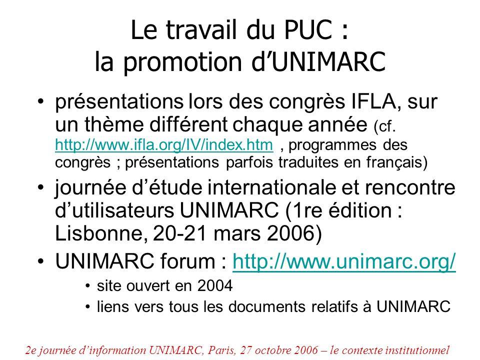 Le travail du PUC : la promotion d'UNIMARC
