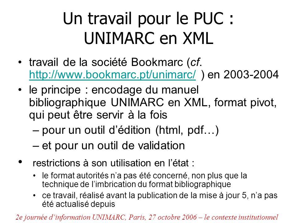 Un travail pour le PUC : UNIMARC en XML