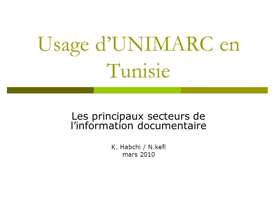 Usage d'UNIMARC en Tunisie