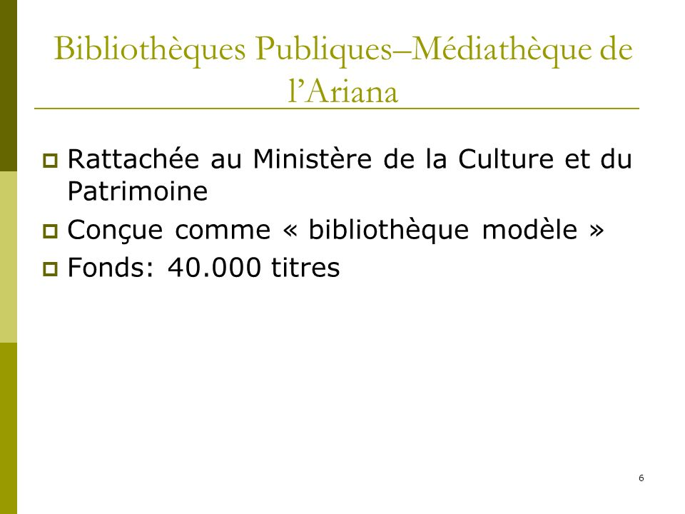 Bibliothèques Publiques–Médiathèque de l'Ariana