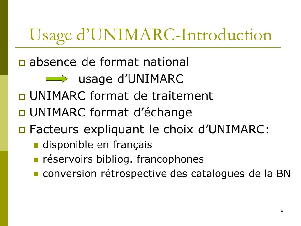 Usage d'UNIMARC-Introduction
