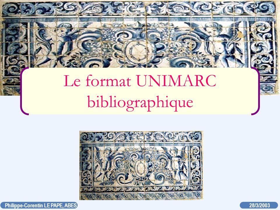 Le format UNIMARC bibliographique