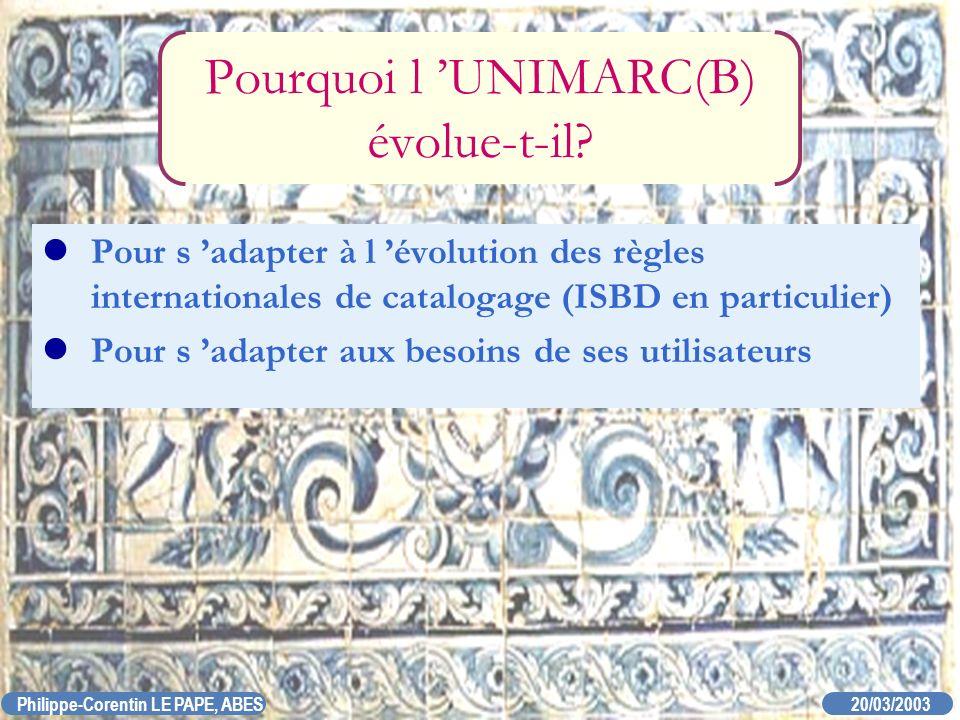 Pourquoi l 'UNIMARC(B) évolue-t-il