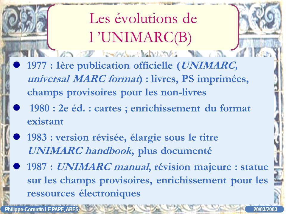 Les évolutions de l 'UNIMARC(B)
