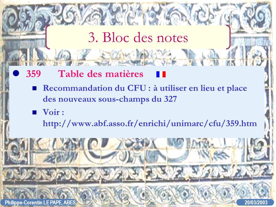 3. Bloc des notes 359 Table des matières