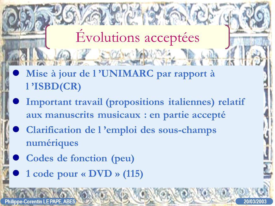 Évolutions acceptées Mise à jour de l 'UNIMARC par rapport à l 'ISBD(CR)