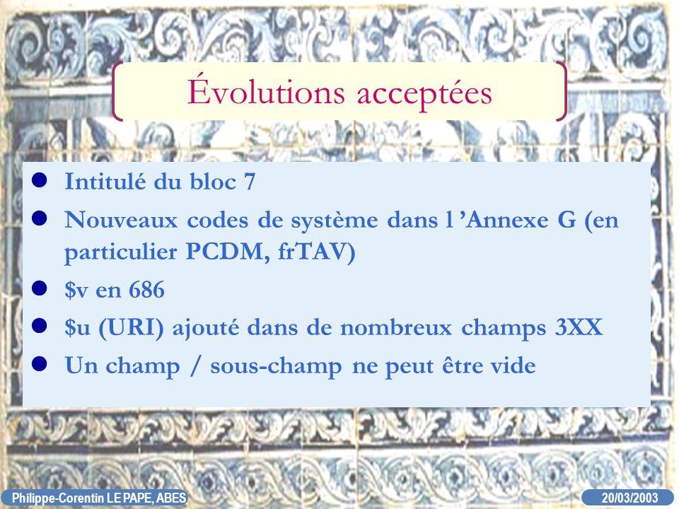 Évolutions acceptées Intitulé du bloc 7