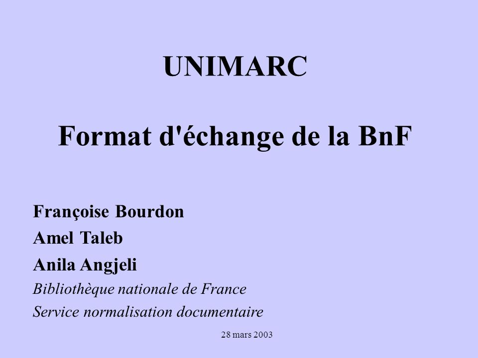 UNIMARC Format d échange de la BnF