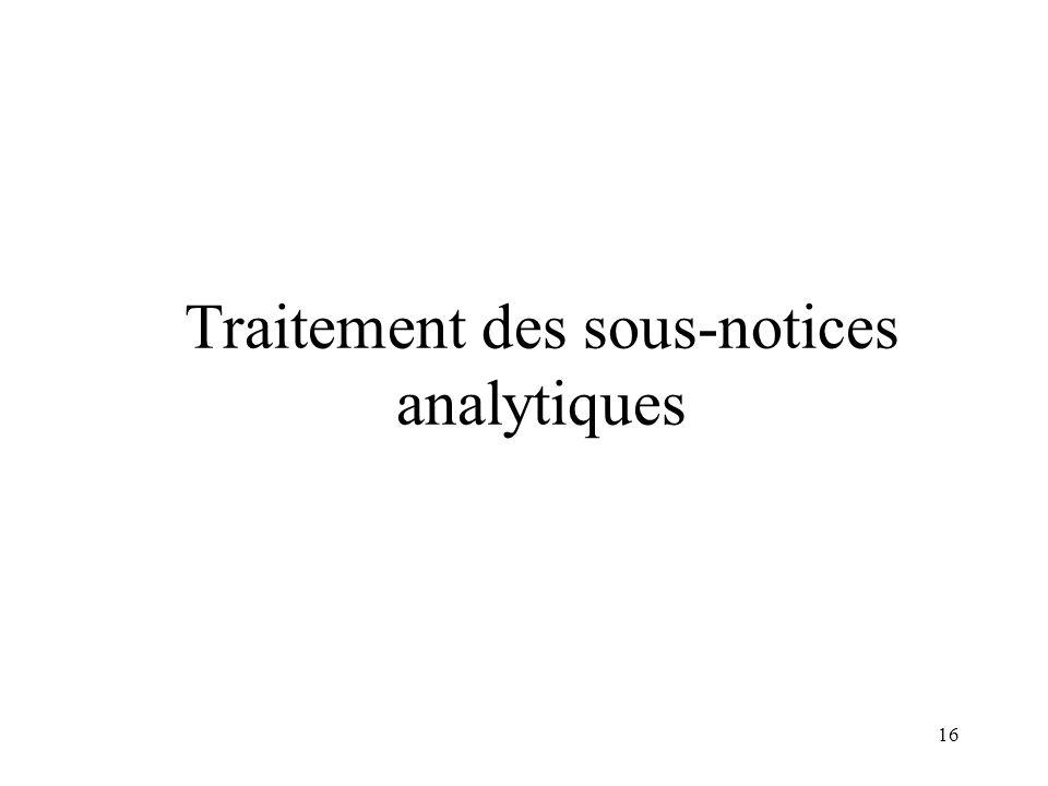 Traitement des sous-notices analytiques