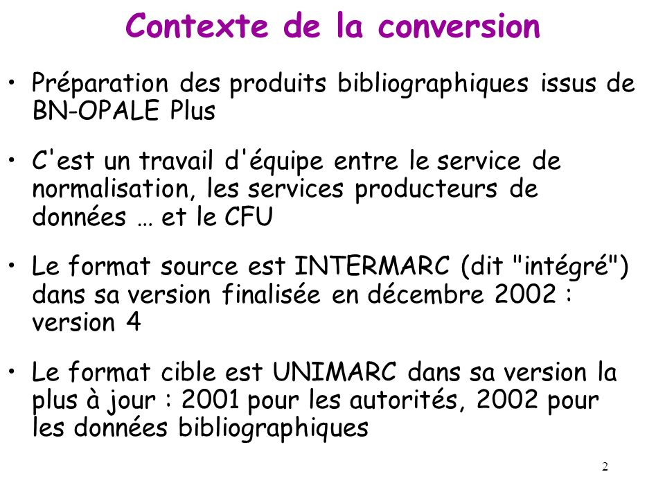Contexte de la conversion