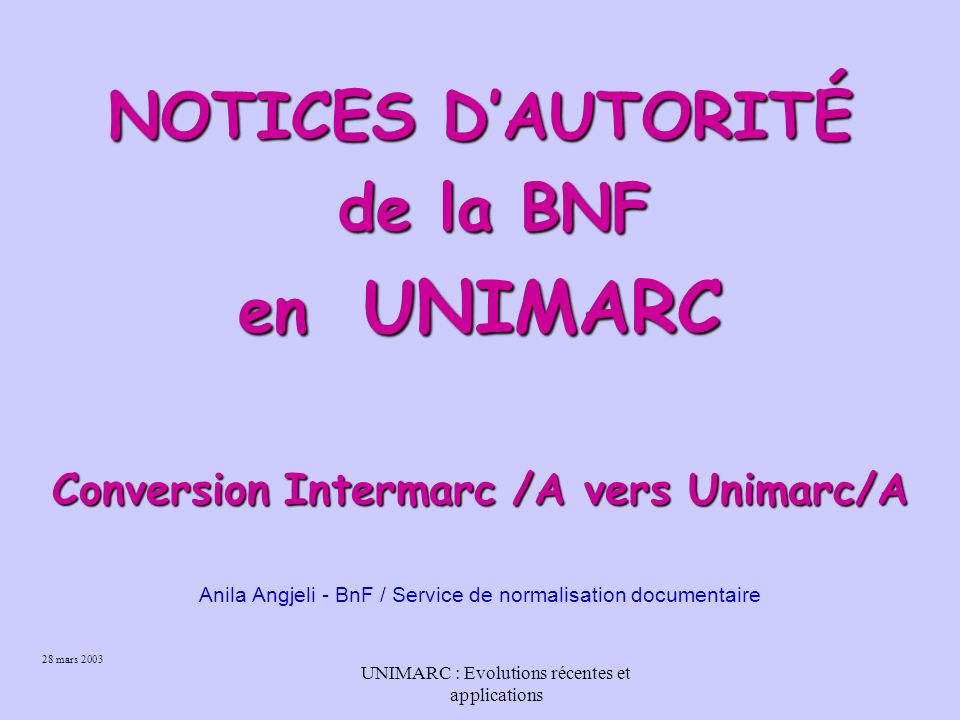 Conversion Intermarc /A vers Unimarc/A