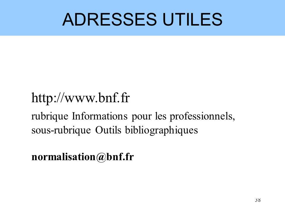 ADRESSES UTILES http://www.bnf.fr