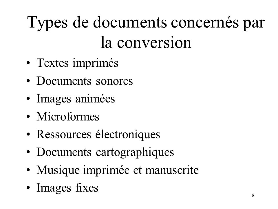 Types de documents concernés par la conversion