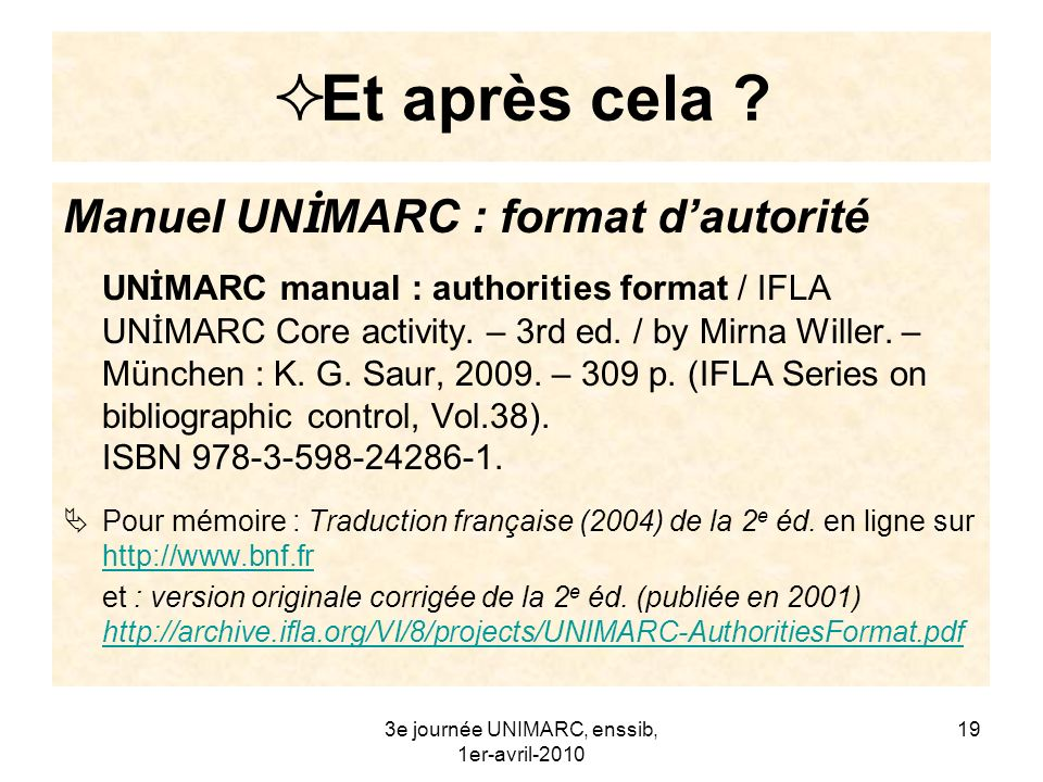 3e journée UNIMARC, enssib, 1er-avril-2010