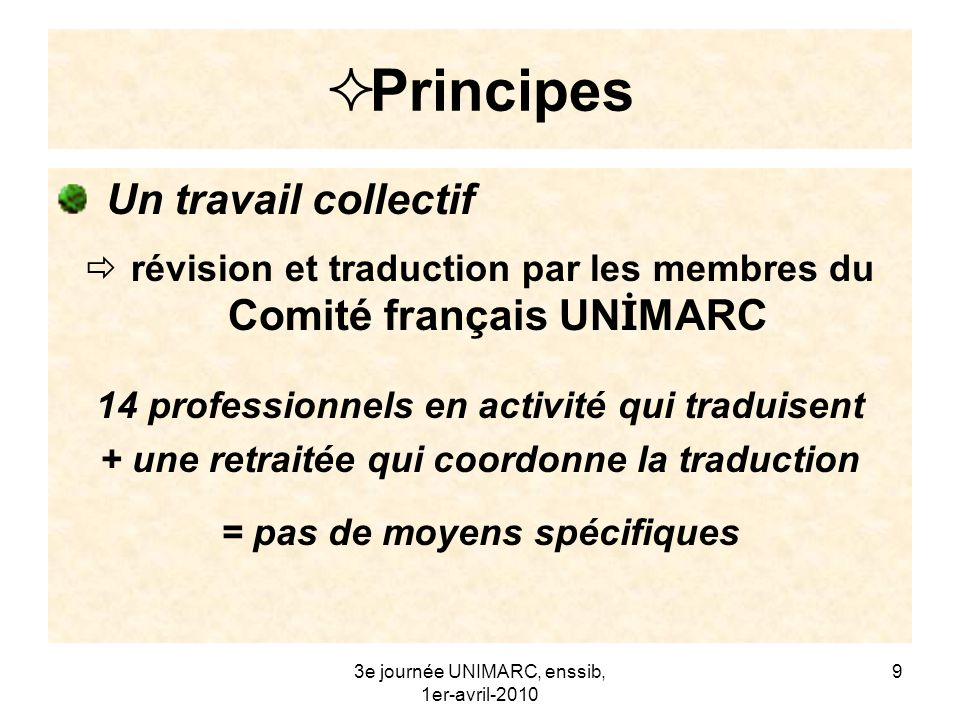 Principes Un travail collectif