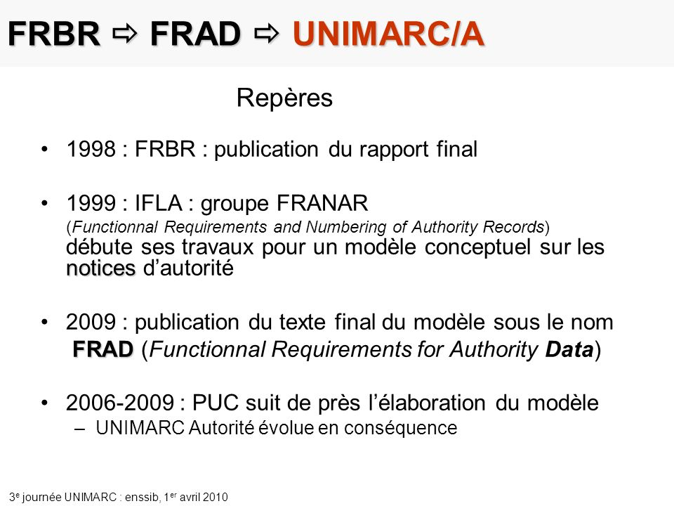 FRAD (Functionnal Requirements for Authority Data)