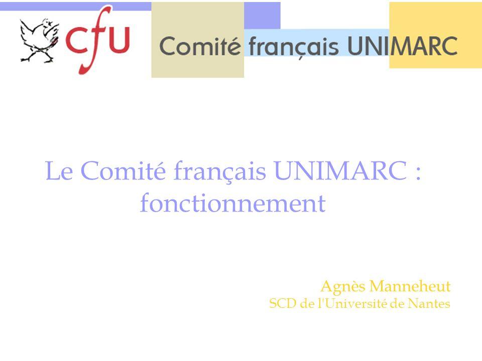 Le Comité français UNIMARC : fonctionnement