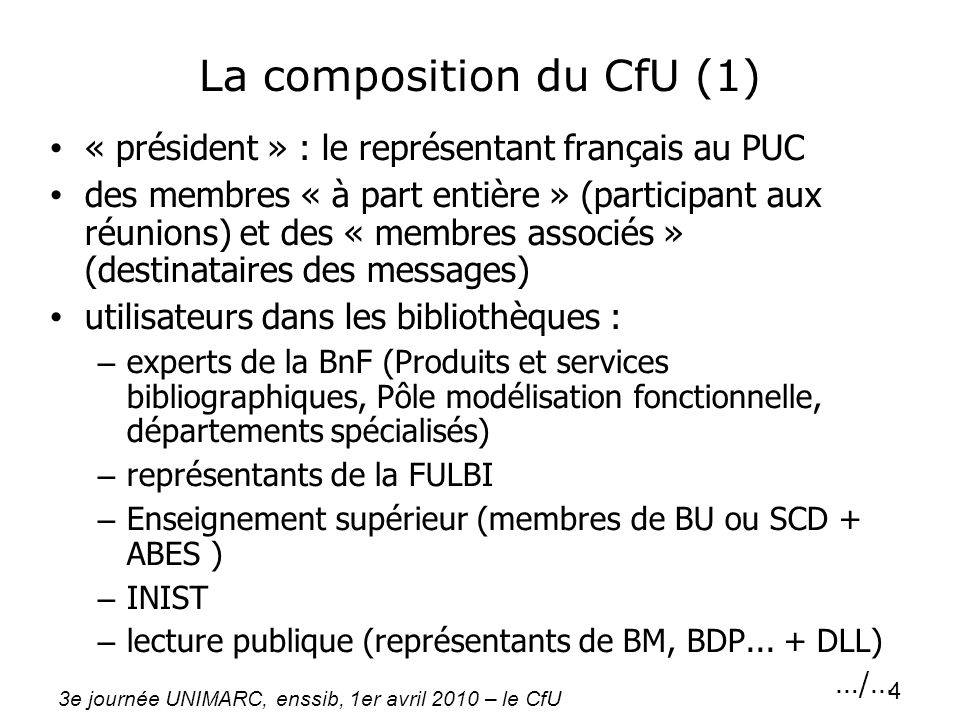 La composition du CfU (1)