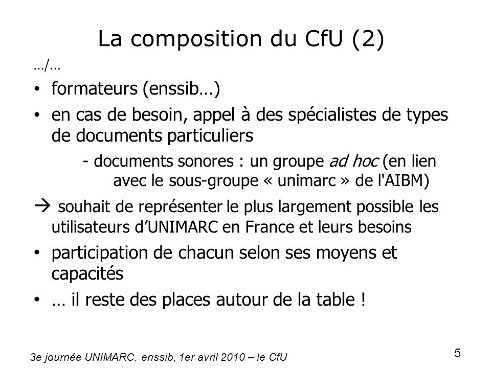 La composition du CfU (2)