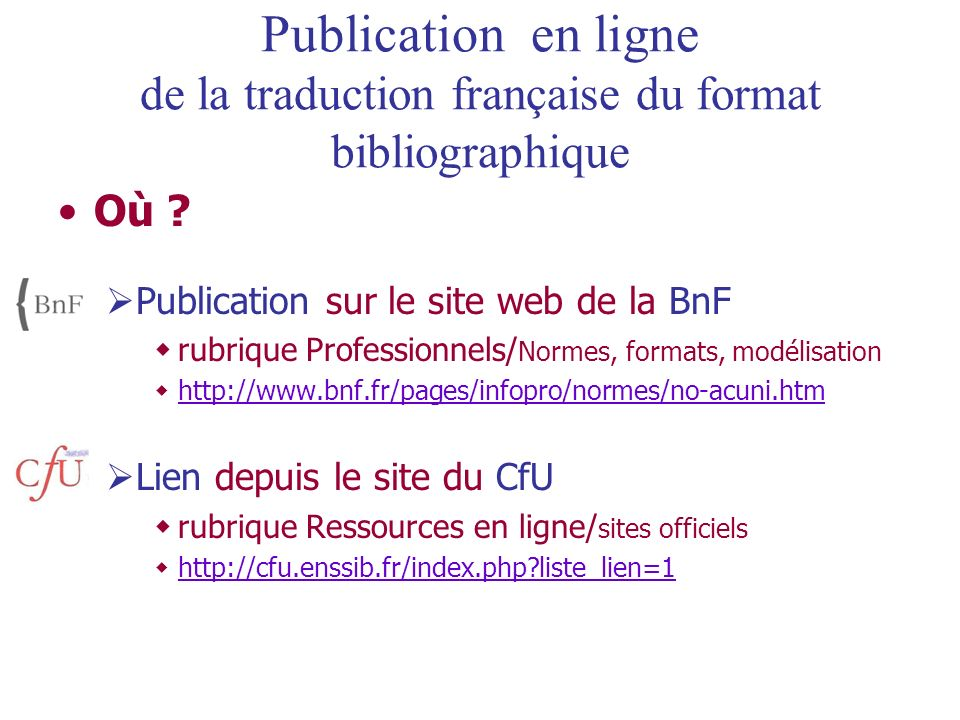 Publication en ligne de la traduction française du format bibliographique