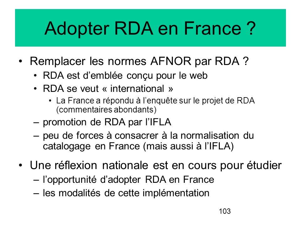 Adopter RDA en France Remplacer les normes AFNOR par RDA