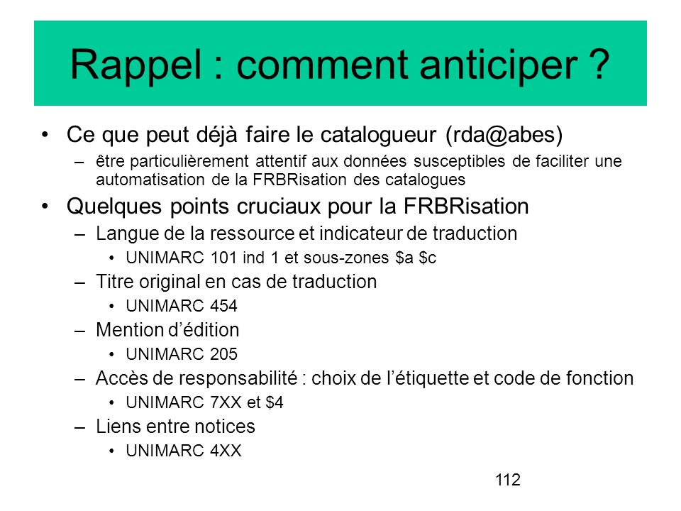 Rappel : comment anticiper