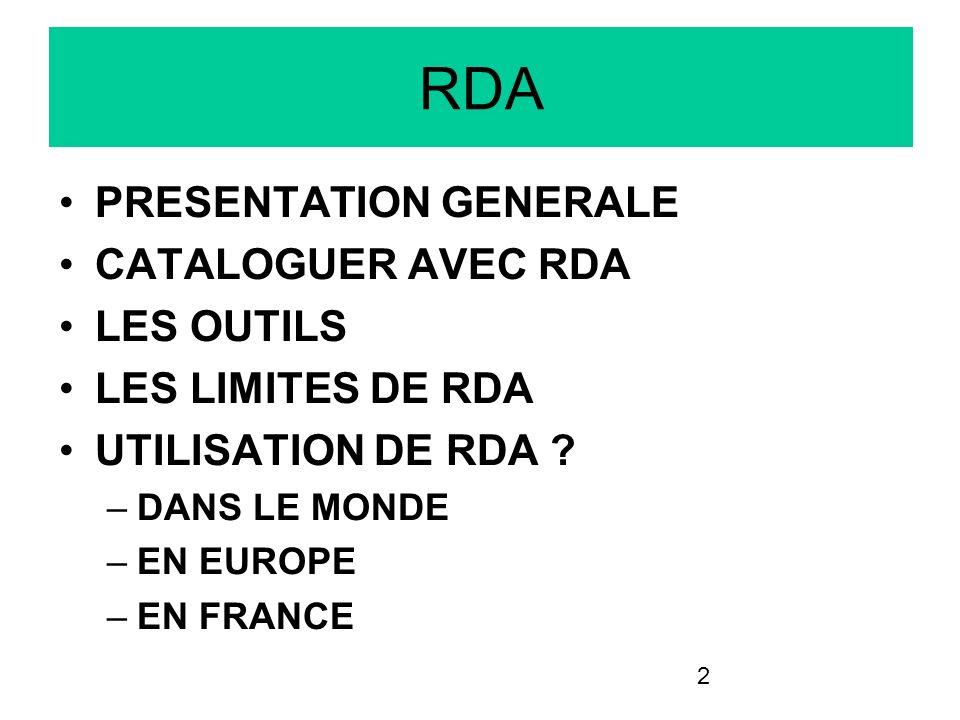 RDA PRESENTATION GENERALE CATALOGUER AVEC RDA LES OUTILS