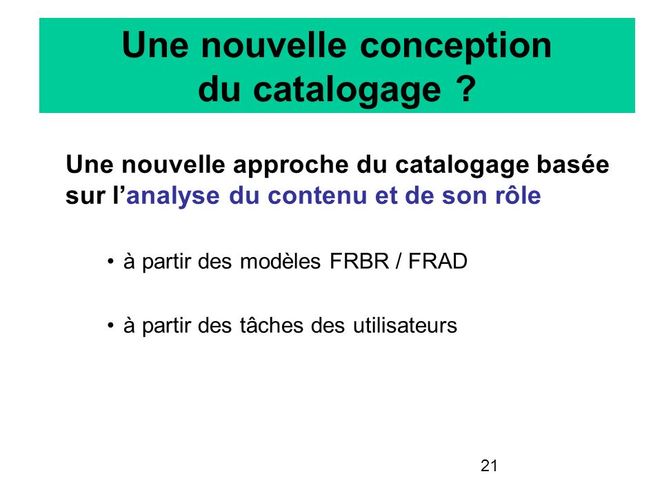 Une nouvelle conception du catalogage