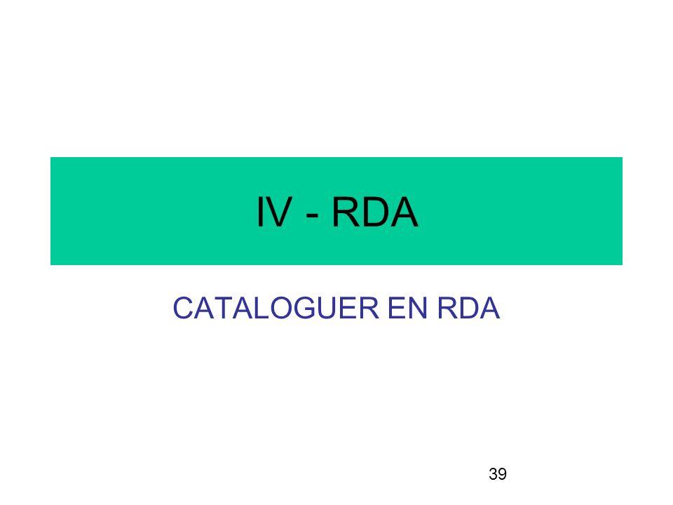IV - RDA CATALOGUER EN RDA