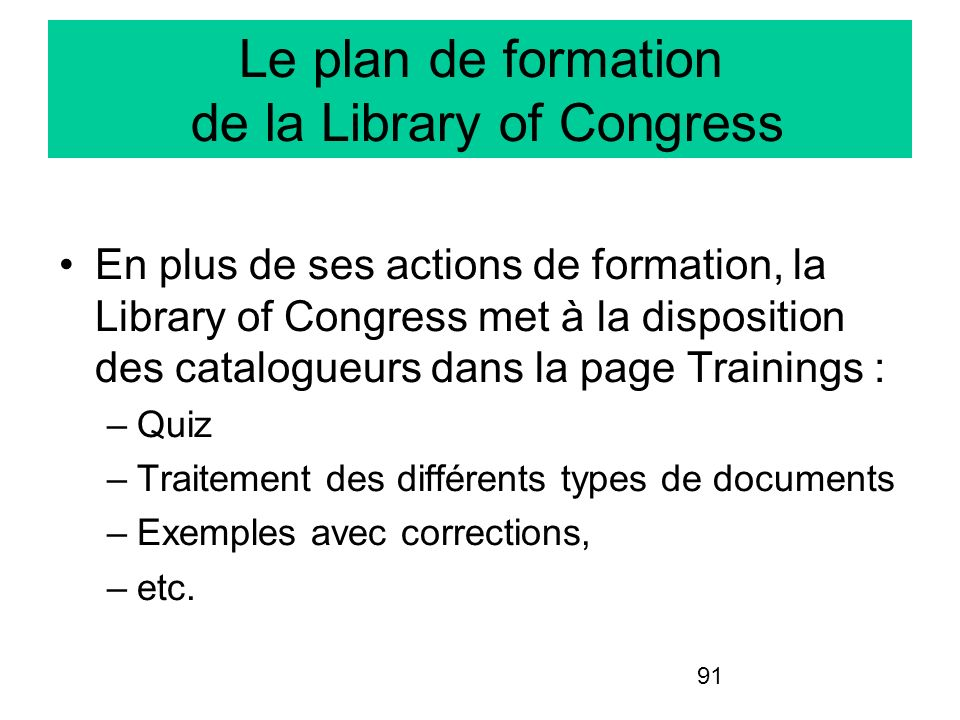 Le plan de formation de la Library of Congress
