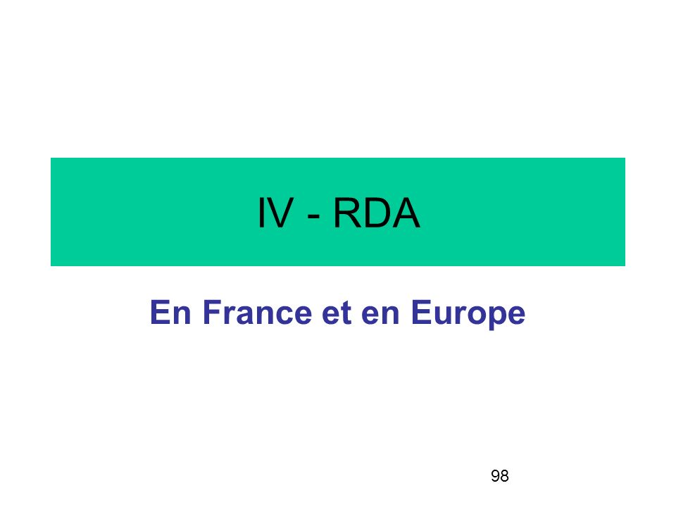 IV - RDA En France et en Europe
