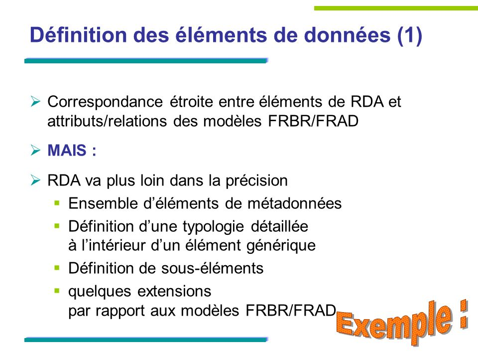Définition des éléments de données (1)