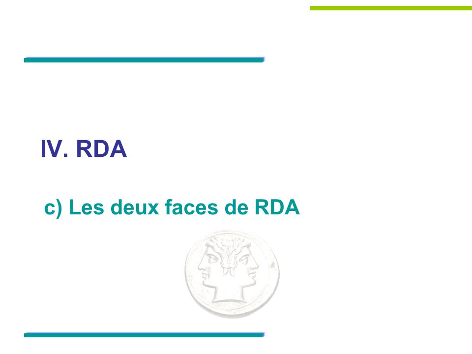 IV. RDA c) Les deux faces de RDA 30