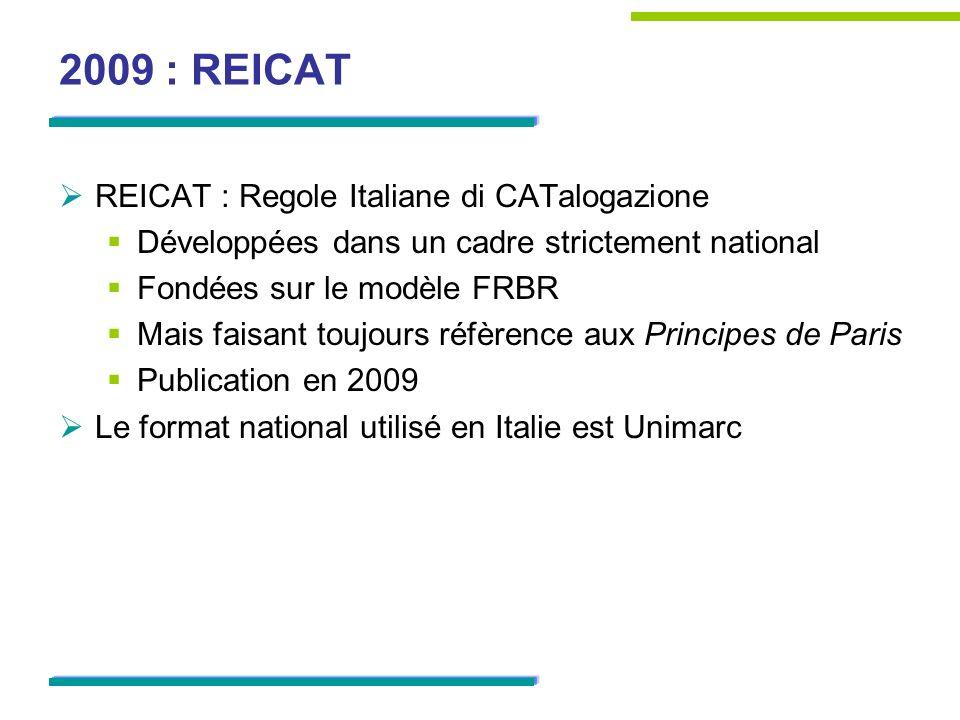 2009 : REICAT REICAT : Regole Italiane di CATalogazione